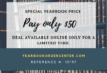 Pay only $50 for yearbook by visiting yearbookordercenter.com and using reference number 10197.