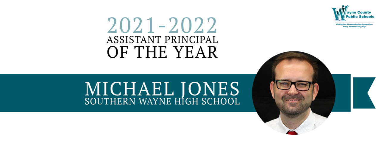 Banner of Assistant Principal of the Year, Michael Jones, Southern Wayne High School