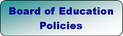 Click on the image link to access Board Policies.