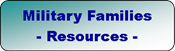 Click on image link to access resources for military families.